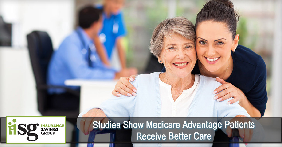Studies Show Medicare Advantage Patients Receive Better ...